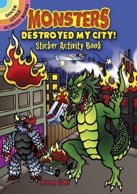 Monsters Destroyed My City Sticker Book